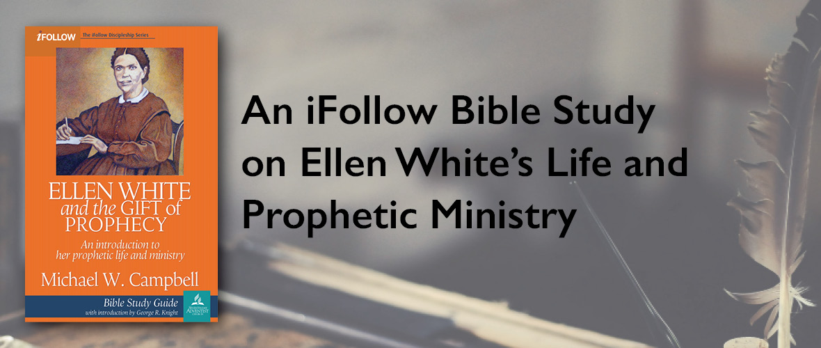 Ellen White and the Gift of Prophecy