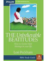 The Unbelievable Beatitudes - iFollow Bible Study Guide