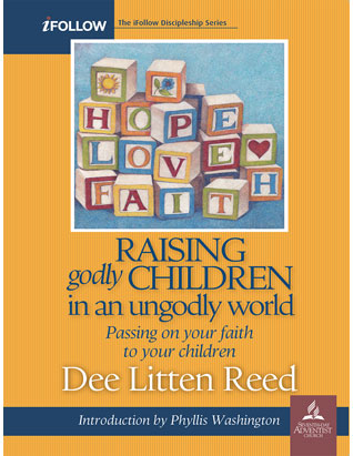 Raising Godly Children in an Ungodly World - Leader's Guide