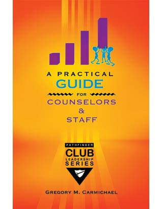 A Practical Guide for Unit Counselors & Staff