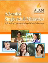 Adventist Single Adult Ministries: A Training Program for Local Churches Book and USB