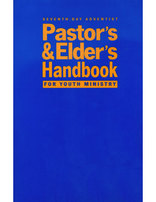 Pastor's and Elder's Handbook for Youth Ministry