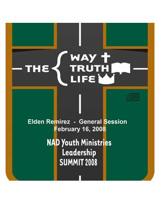 2008 NAD Youth Summit General Session CD: Elden Ramirez