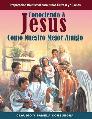 Making Jesus My Best Friend (Spanish)