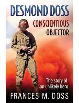 Desmond Doss Conscientious Objector