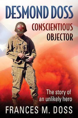 Desmond Doss Conscientious Objector