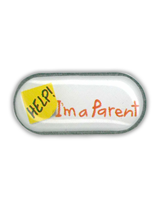 Help! I'm A Parent - Lapel Pin