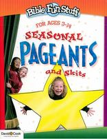 Seasonal Pageants & Skits