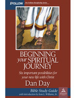 Beginning Your Spiritual Journey - iFollow Bible Study Guide
