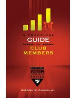 A Practical Guide for Club Members