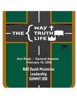 2008 NAD Youth Summit General Session DVD: Anne Roda