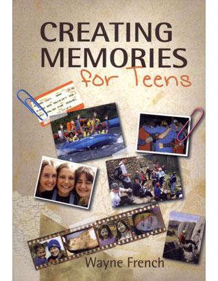 Creating Memories for Teens