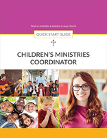 Children's Ministries Coordinator -- Quick Start Guide