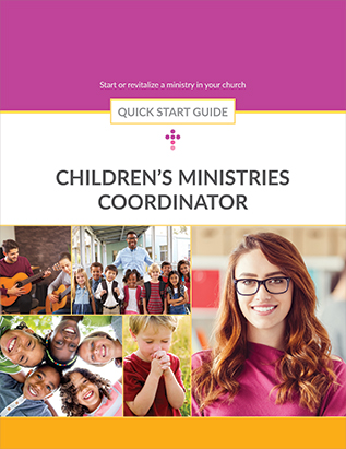 Children's Ministries Coordinator Quick Start Guide
