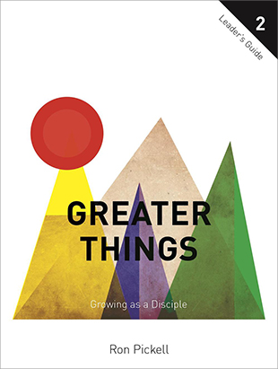 Greater Things: Leader's Guide