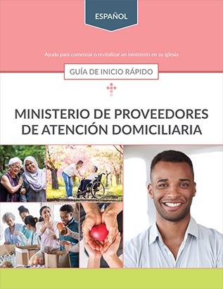 Caregivers Ministry Quick Start Guide (Spanish)
