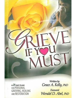 Grieve If You Must