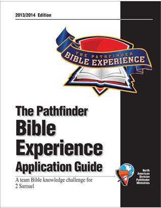 Pathfinder Bible Experience Application Guide 2013/14  2 Samuel