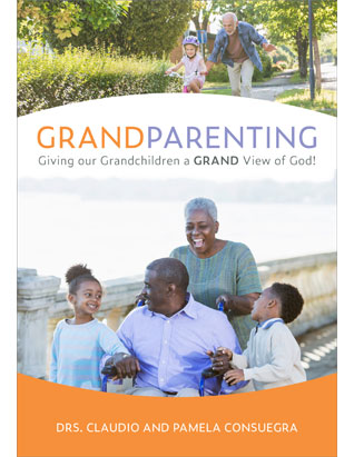 Grandparenting: Giving Our Grandchildren a Grand View of God