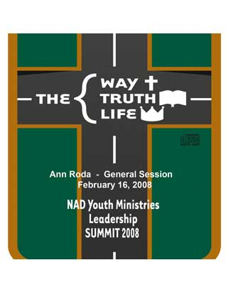 2008 NAD Youth Summit General Session CD: Anne Roda