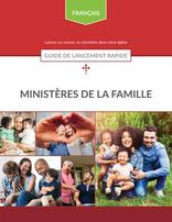 Family Ministries Quick Start Guide (French)