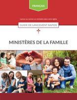 Ministères de la Famille – Guide de lancement rapide