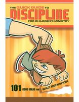 The Quick Guide to Discipline for Children's Ministry