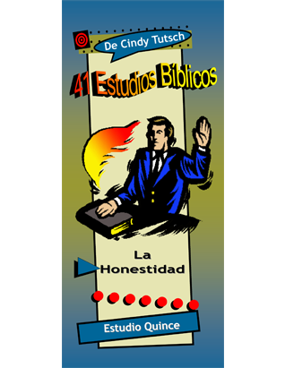 41 Bible Studies/#15 Honesty (Spanish)