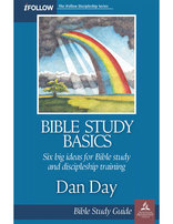 Bible Study Basics - iFollow Bible Study Guide