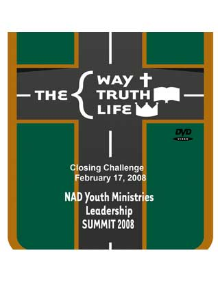 2008 NAD Youth Summit DVD: Closing Challenge