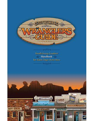 Cactusville Wranglers Guide