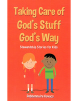 Stewardship: Taking Care of God's Stuff God's Way