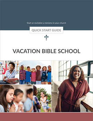 Vacation Bible School Quick Start Guide