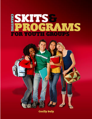 Creative Skits & Programs for Youth Groups