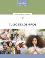 Children's Church Quick Start Guide (Spanish)
