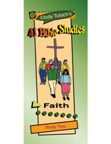 41 Bible Studies/#2 Faith