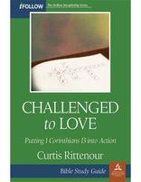Challenged to Love - Bible Study Guide