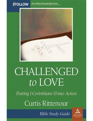 Challenged to Love - iFollow Bible Study Guide
