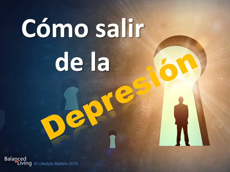 Depression: Lifestyle Keys for Beating the Blues - Balanced Living - PPT Download (Spanish)