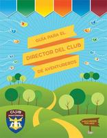 Adventurer Club Director's Guide (Spanish)