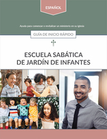 Kindergarten Sabbath School Quick Start Guide (Spanish)