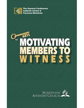 Motivating Members to Witness; Ministry Keys