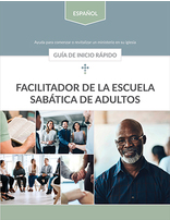 Adult Sabbath School Facilitator Quick Start Guide (Spanish)