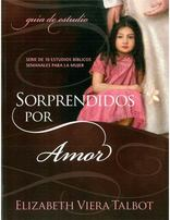 Surprised by Love Study Guide - Spanish