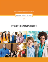 Youth Ministries Quick Start Guide