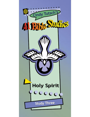 41 Bible Studies/#3 Holy Spirit