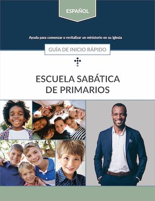 Primary Sabbath School Quick Start Guide (Spanish)