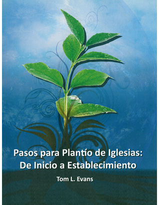 Steps to Church Planting: From Inception to Launch (Spanish)