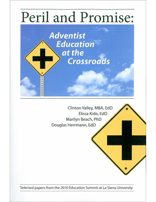 Peril and Promise: Adventist Education at the Crossroads