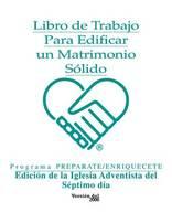 Edificar un matrimonio sano (Spanish)